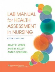 Lab Manual for Health Assessment in Nursing 5th Edition 9781451195293 145119529X