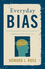 Everyday Bias 1st Edition 9781442230835 1442230835