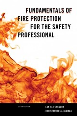 Fundamentals of Fire Protection for the Safety Professional 2nd Edition 9781598887112 1598887114