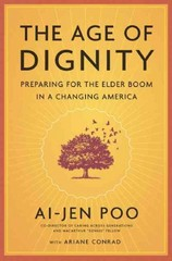 The Age of Dignity 1st Edition 9781620970386 1620970384
