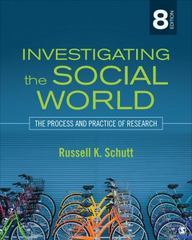 Investigating the Social World 8th Edition 9781483350677 1483350673