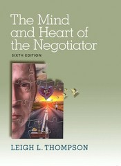 The Mind and Heart of the Negotiator 6th Edition 9780133597110 0133597113