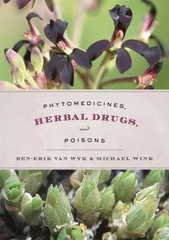 Phytomedicines, Herbal Drugs, and Poisons 1st Edition 9780226204918 022620491X