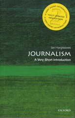 Journalism: A Very Short Introduction 2nd Edition 9780199686872 0199686874