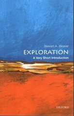 Exploration: A Very Short Introduction 1st Edition 9780199946969 0199946965