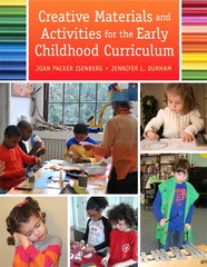Creative Materials and Activities for the Early Childhood Curriculum 1st Edition 9780132463126 0132463121