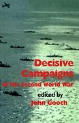 Decisive Campaigns of the Second World War 0 9780714640709 0714640700