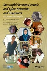Successful Women Ceramic and Glass Scientists and Engineers 1st Edition 9781118733608 1118733606