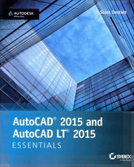 AutoCAD 2015 and AutoCAD LT 2015 Essentials 1st Edition 9781118871249 1118871243
