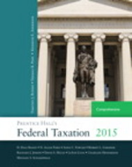 Prentice Hall's Federal Taxation 2015 Comprehensive 28th Edition 9780133807783 0133807789