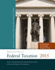 Prentice Hall's Federal Taxation 2015 Corporations, Partnerships, Estates & Trusts 28th Edition 9780133807110 0133807118