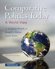 Comparative Politics Today 11th Edition 9780133829785 0133829782