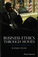 Business Ethics Through Movies 1st Edition 9781118941942 1118941942