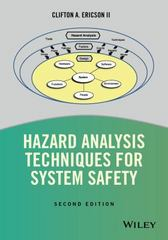 Hazard Analysis Techniques for System Safety 2nd Edition 9781118940389 1118940385