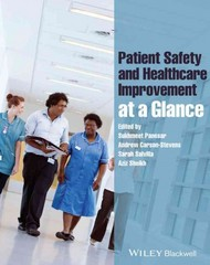 Patient Safety and Healthcare Improvement at a Glance 1st Edition 9781118361368 1118361369
