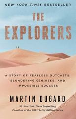 The Explorers 1st Edition 9781451677584 1451677588