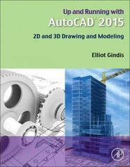 Up and Running with AutoCAD 2015 1st Edition 9780128009543 0128009543