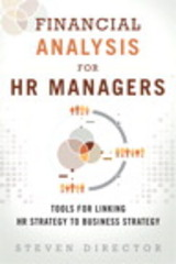 Financial Analysis for HR Managers 1st Edition 9780133925425 0133925420