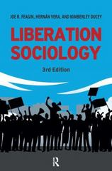 Liberation Sociology 3rd Edition 9781612057248 1612057241
