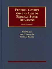 Federal Courts and the Law of Federal-State Relations, 8th 8th Edition 9781609304232 1609304233