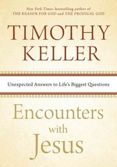 Encounters with Jesus 1st Edition 9781594633539 1594633533