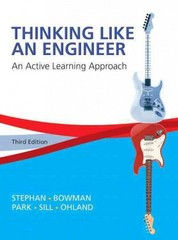 Thinking Like an Engineer 3rd Edition 9780133808483 0133808483