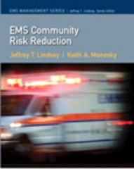 EMS Risk Reduction in the Community 1st Edition 9780135024737 0135024730