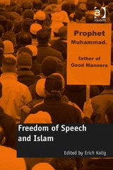 Freedom of Speech and Islam 1st Edition 9781317132820 1317132823