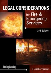 Legal Considerations for Fire & Emergency Services 3rd Edition 9781630181697 1630181692