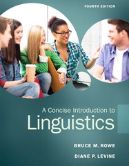 A Concise Introduction to Linguistics 4th Edition 9780133811216 0133811212