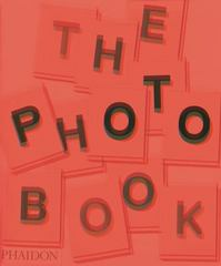 The Photo Book 2nd Edition 9780714867380 0714867381