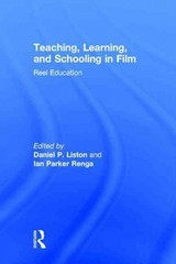 Teaching, Learning, and Schooling in Film 1st Edition 9781317815037 1317815033