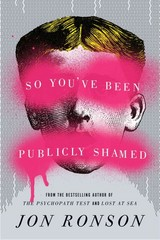So You've Been Publicly Shamed 1st Edition 9781594487132 1594487138