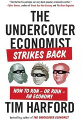 The Undercover Economist Strikes Back 1st Edition 9781594632914 159463291X