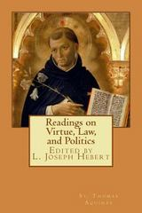 Readings on Virtue, Law, and Politics 1st Edition 9781497372306 1497372305