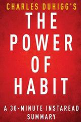 A 30-Minute Summary of the Power of Habit 1st Edition 9781497465435 1497465435