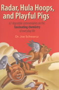 Radar, Hula Hoops and Playful Pigs 1st Edition 9780716746003 071674600X