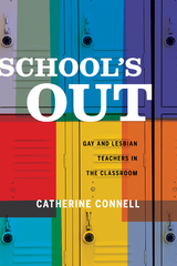 School's Out 1st Edition 9780520959804 0520959809