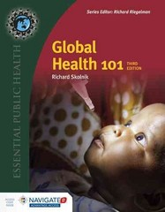 Global Health 101 3rd Edition 9781284050547 1284050548