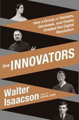 The Innovators 1st Edition 9781476708690 147670869X