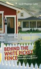 Behind the White Picket Fence 1st Edition 9781469618630 146961863X