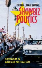 Showbiz Politics 1st Edition 9781469617916 1469617919