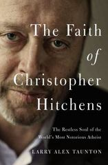 The Last Days of Christopher Hitchens 1st Edition 9780718022174 0718022173
