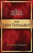 The Word of Promise Scripted Nkjv New Testament 0 9780718025823 0718025822