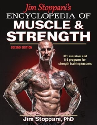 Jim Stoppani's Encyclopedia of Muscle and Strength-2nd Edition 2nd Edition 9781450459747 1450459749