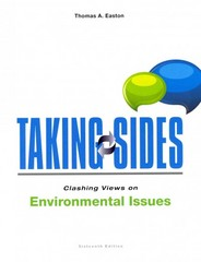 Taking Sides: Clashing Views on Environmental Issues 16th Edition 9781259161131 1259161137