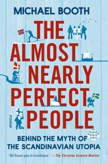 The Almost Nearly Perfect People 1st Edition 9781250061966 1250061962