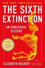 The Sixth Extinction 1st Edition 9781250062185 1250062187