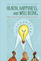 Health, Happiness, and Well-Being 1st Edition 9781452203171 1452203172