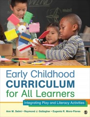 Early Childhood Curriculum for All Learners 1st Edition 9781483311678 1483311678